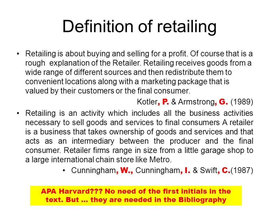 Definition of retailing Retailing is about buying and selling for a profit.