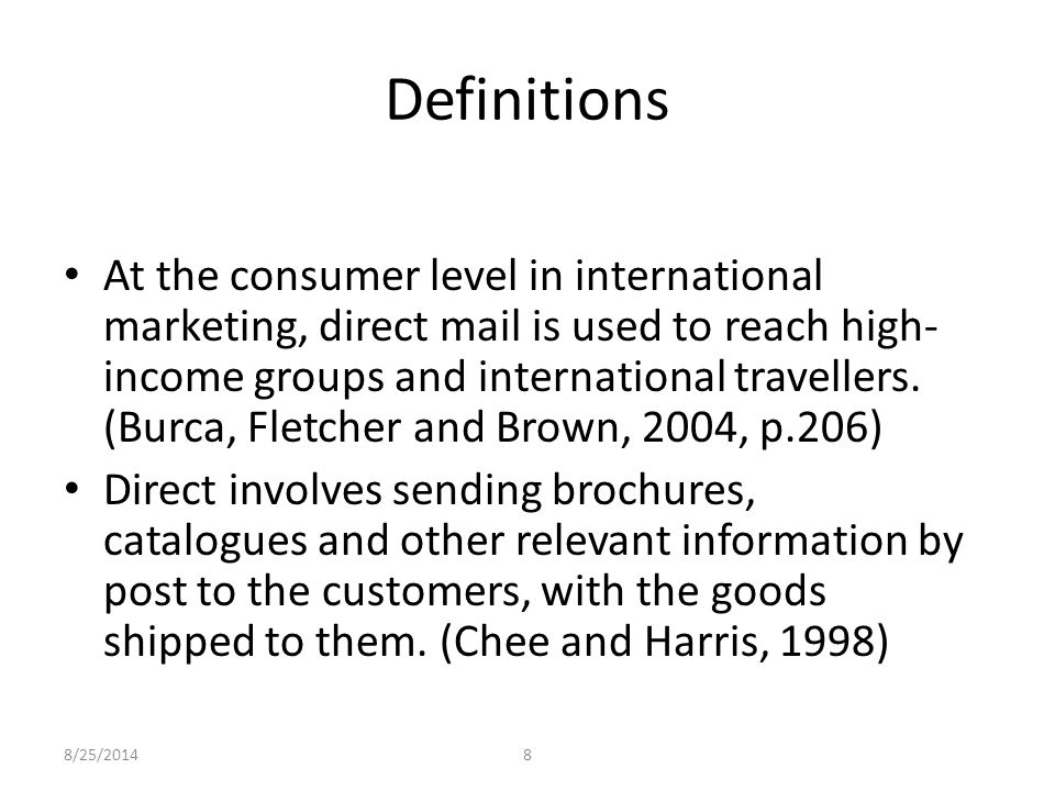 8/25/20149 Here are some examples (Kotler and Armstrong, 2001): 1.Limited consumer exposure and buying 2.