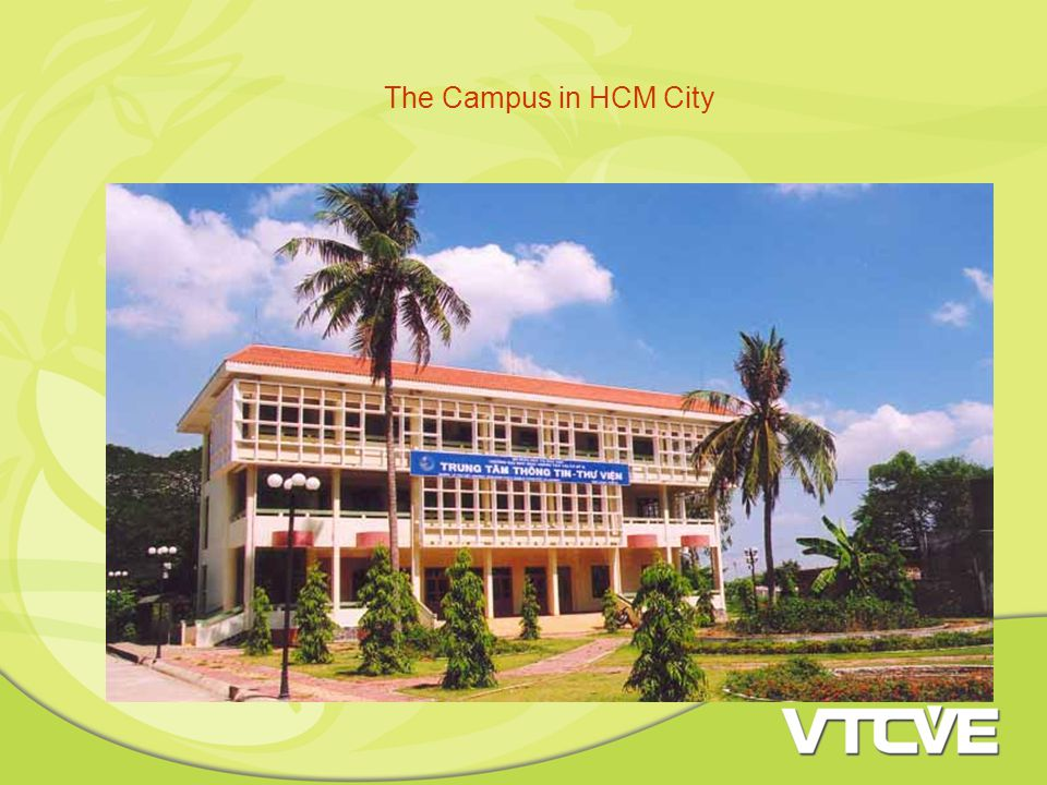 The Campus in HCM City