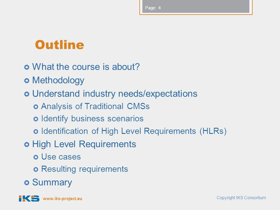 www.iks-project.eu Page: What the course is about.