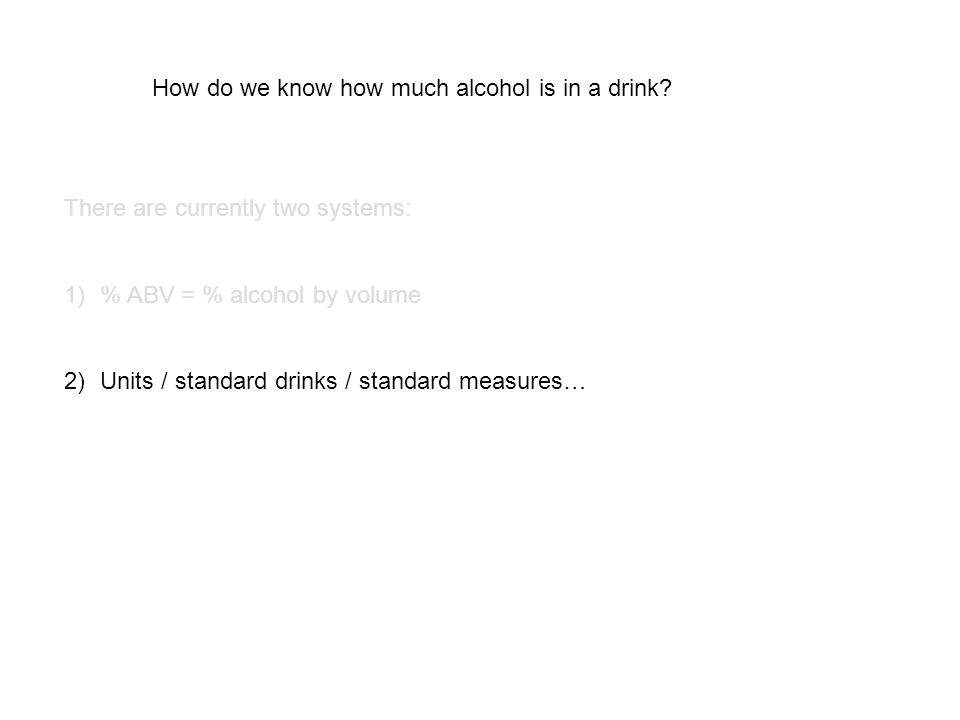 How do we know how much alcohol is in a drink.