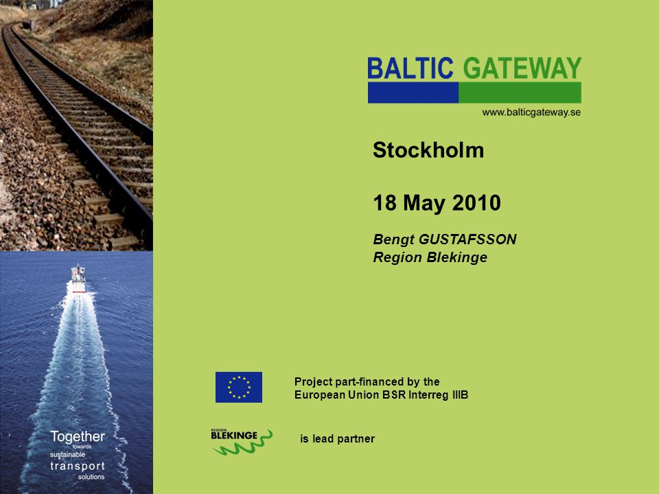Improving the Baltic East West Corridor