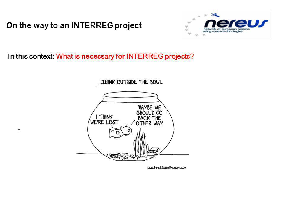 On the way to an INTERREG project - In this context: What is necessary for INTERREG projects?