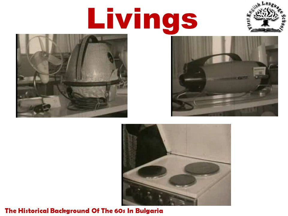 The Historical Background Of The 60s In Bulgaria Livings