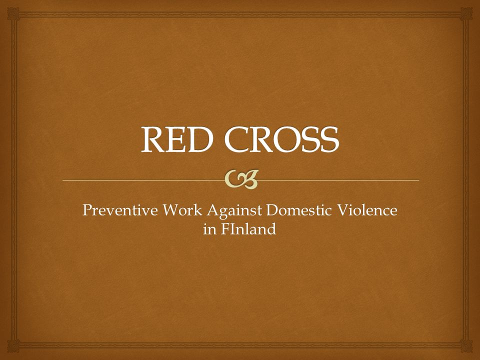 Preventive Work Against Domestic Violence in FInland