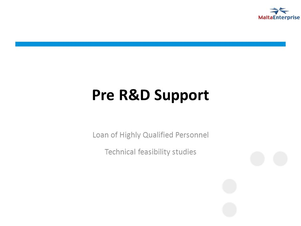 Pre R&D Support Loan of Highly Qualified Personnel Technical feasibility studies