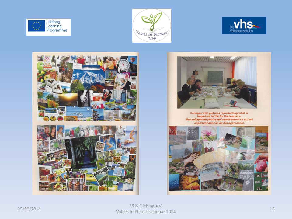 25/08/2014 VHS Olching e.V. Voices in Pictures-Januar 2014 15