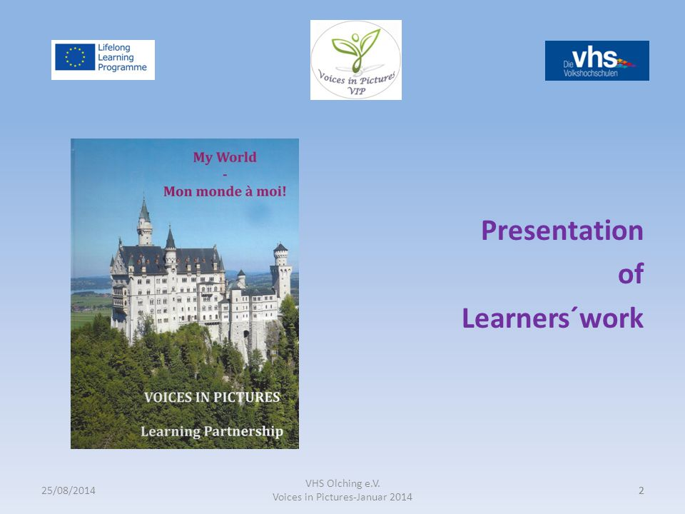 Sajons Presentation of Learners´work VHS Olching e.V. Voices in Pictures-Januar 2014 22 25/08/2014