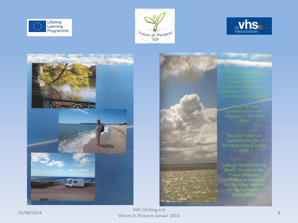 25/08/2014 VHS Olching e.V. Voices in Pictures-Januar 2014 825/08/2014 VHS Olching e.V.