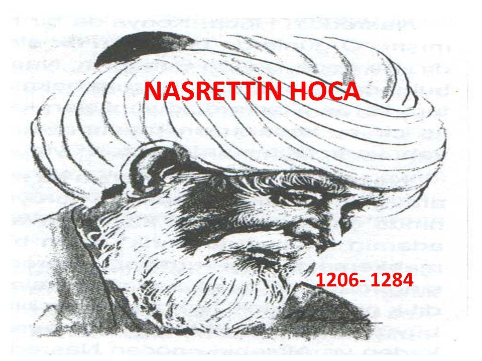 NASRETTİN HOCA 1206- 1284