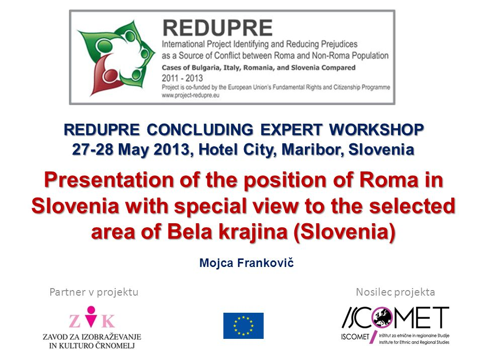 ROMA PEOPLE IN SLOVENIA