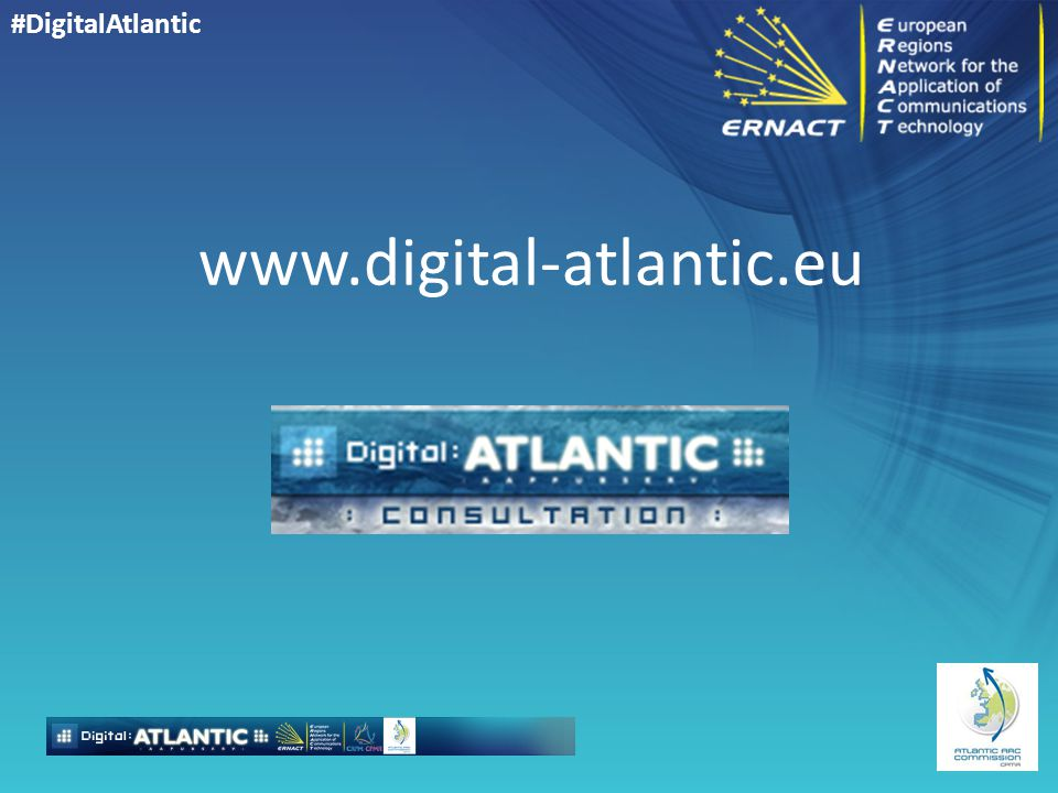 #DigitalAtlantic www.digital-atlantic.eu