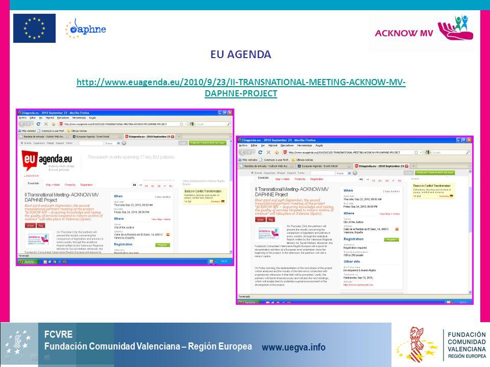 EU AGENDA http://www.euagenda.eu/2010/9/23/II-TRANSNATIONAL-MEETING-ACKNOW-MV- DAPHNE-PROJECT