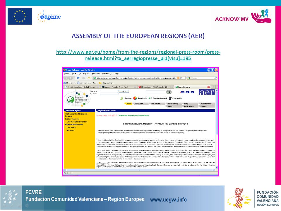 ASSEMBLY OF THE EUROPEAN REGIONS (AER) http://www.aer.eu/home/from-the-regions/regional-press-room/press- release.html tx_aerregiopresse_pi1[visu]=195