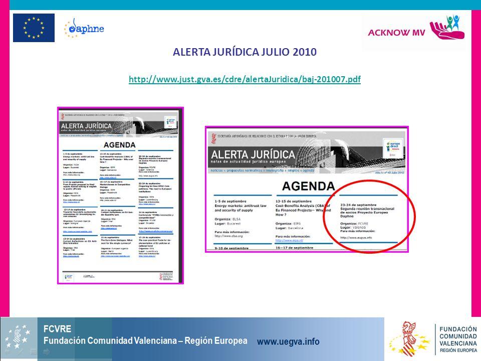 ALERTA JURÍDICA JULIO 2010 http://www.just.gva.es/cdre/alertaJuridica/baj-201007.pdf
