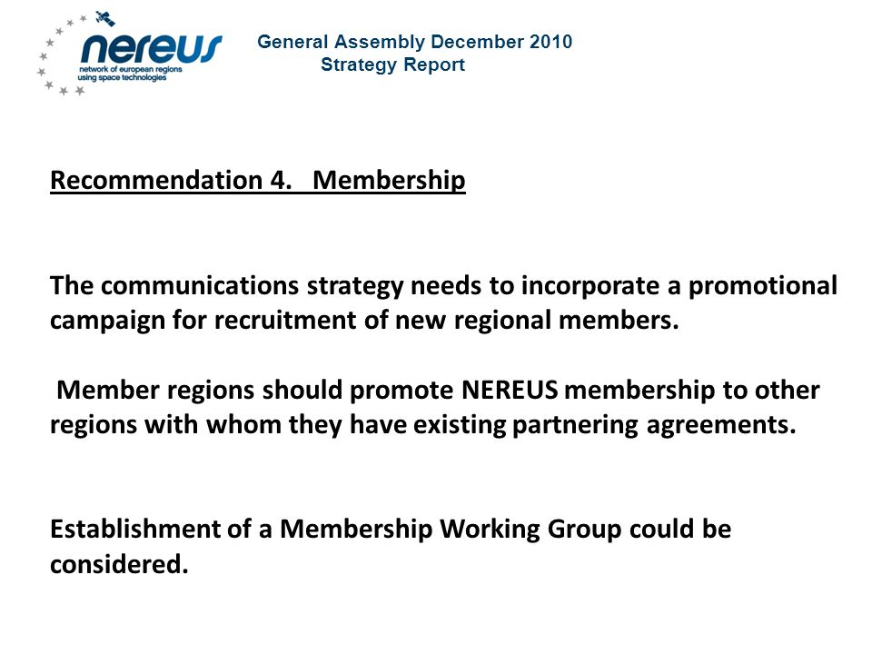 General Assembly December 2010 Strategy Report Recommendation 4.