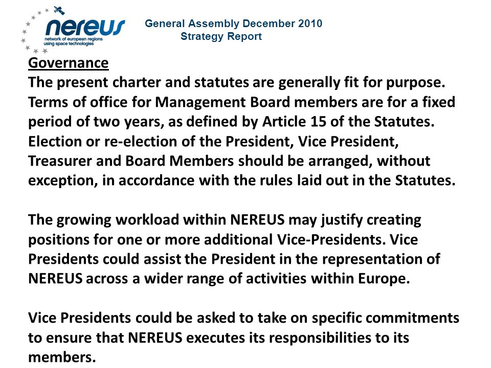 General Assembly December 2010 Strategy Report Governance The present charter and statutes are generally fit for purpose.