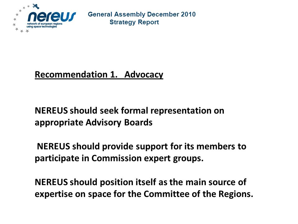 General Assembly December 2010 Strategy Report Recommendation 1.