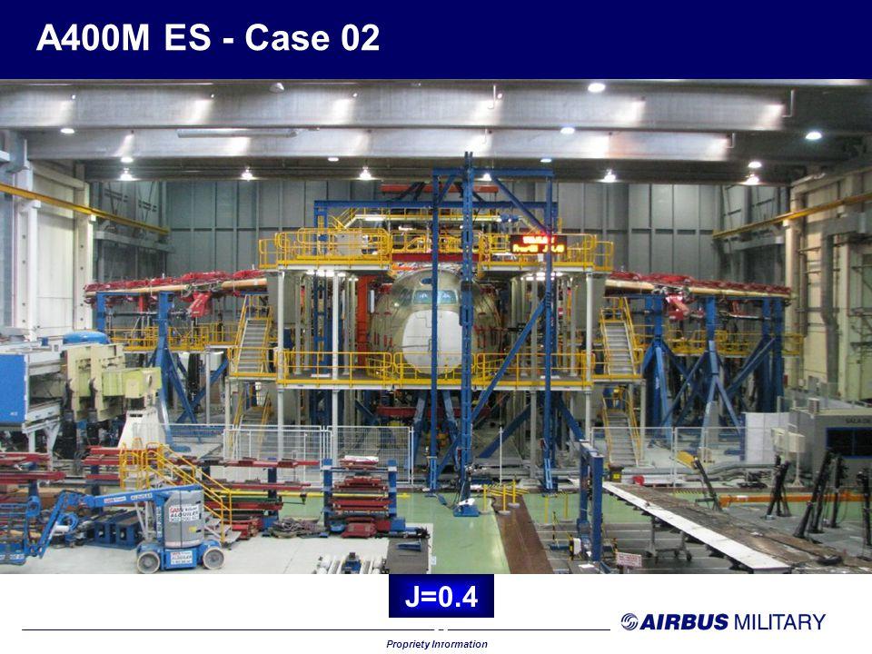 Propriety Information A400M ES - Case 02 J=0.5 0