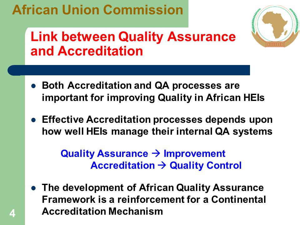 Why the need for Quality Assurance and Accreditation in Africa.