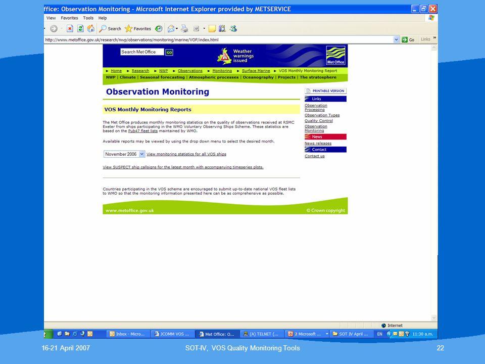 16-21 April 2007SOT-IV, VOS Quality Monitoring Tools22