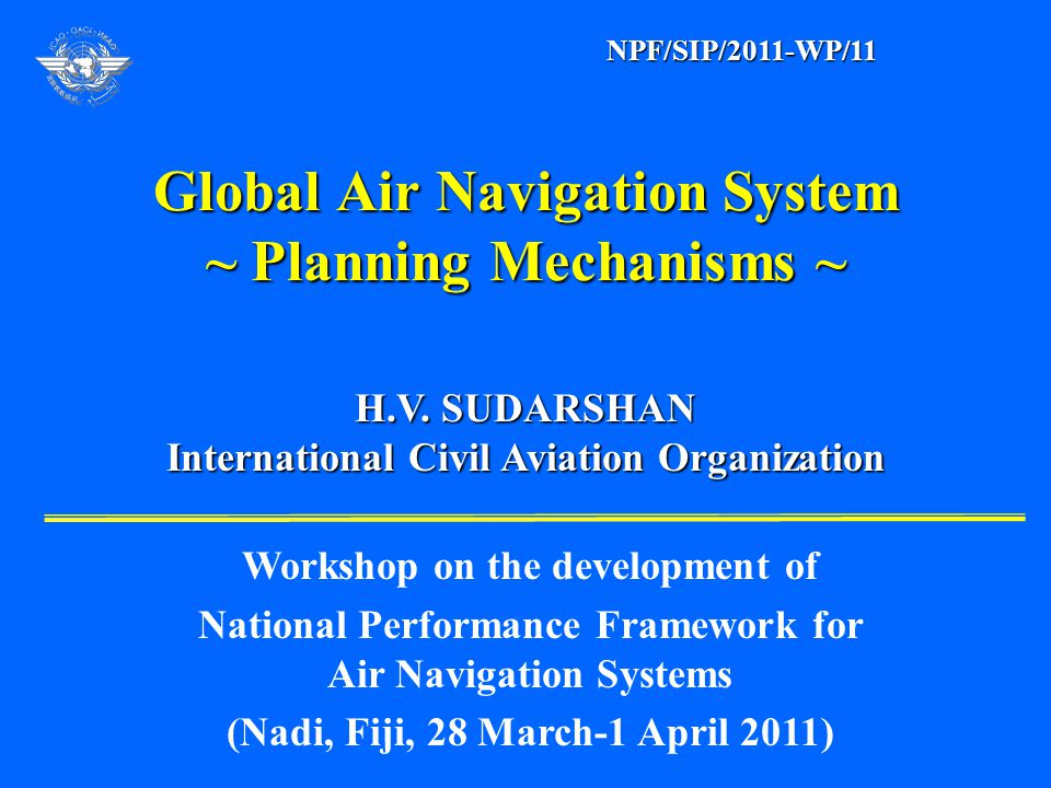 Global Air Navigation System ~ Planning Mechanisms ~ H.V.