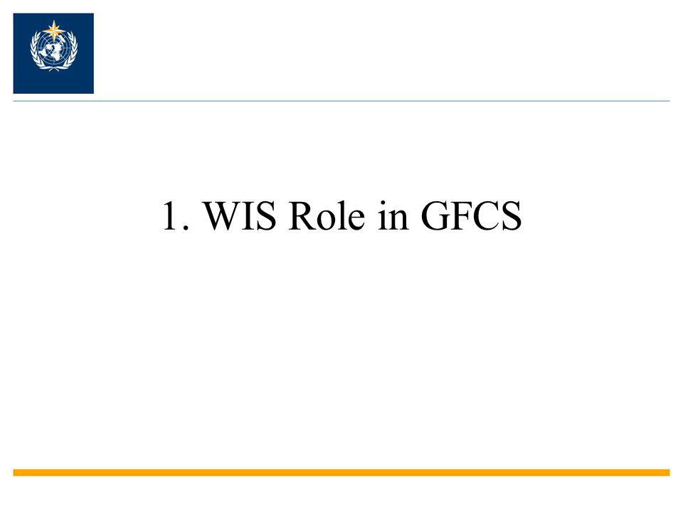 1. WIS Role in GFCS