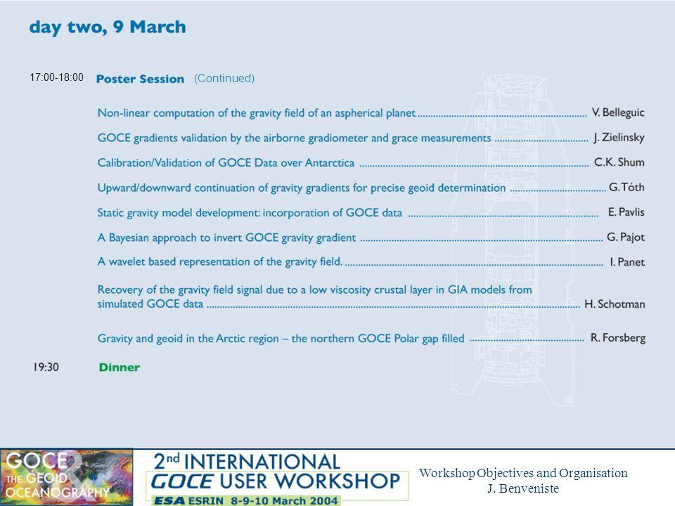 Workshop Objectives and Organisation J.Benveniste F.