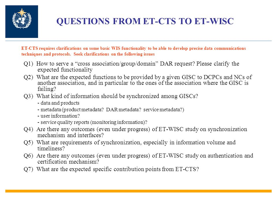 QUESTIONS FROM ET-CTS TO ET-WISC Q1) How to serve a cross association/group/domain DAR request.