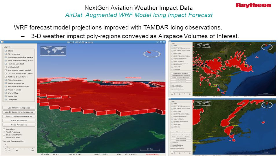 NextGen Aviation Weather Impact Data AirDat Augmented WRF Model Icing Impact Forecast WRF forecast model projections improved with TAMDAR icing observ