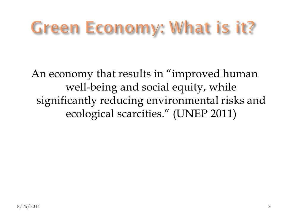 Low carbon Resource efficient Social inclusive GREEN ECONOMY 8/25/20144 ICT is a key enabler towards the green economy