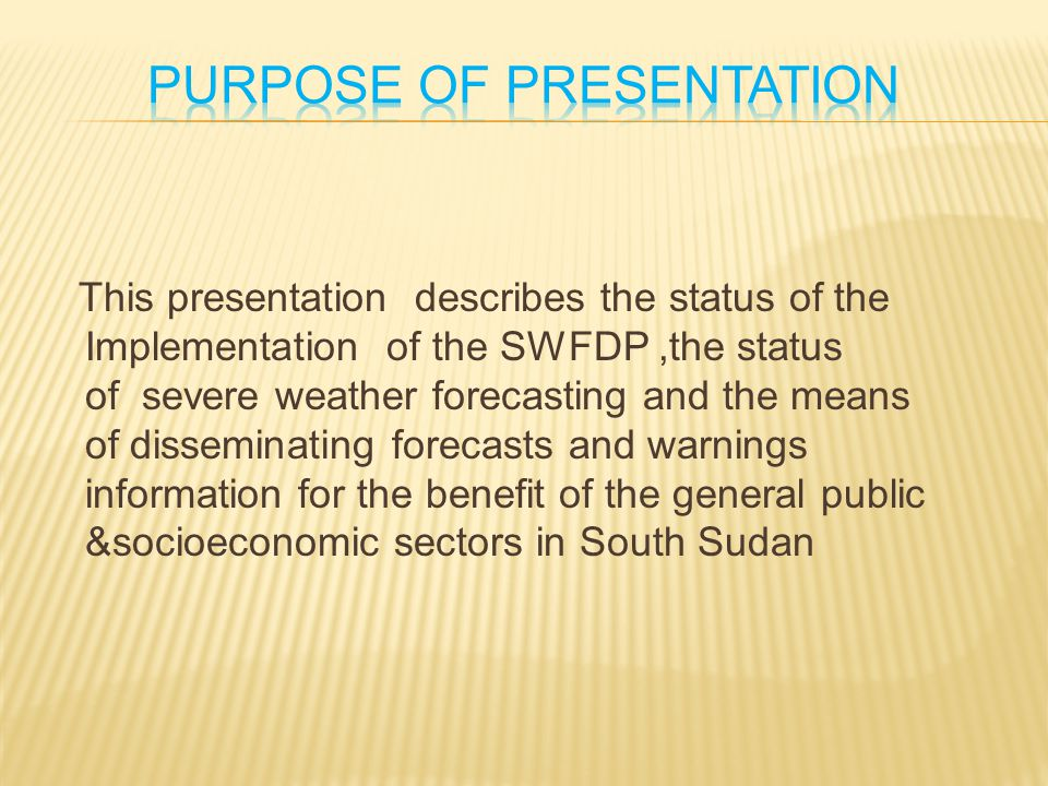 This presentation describes the status of the Implementation of the SWFDP,the status of severe weather forecasting and the means of disseminating fore