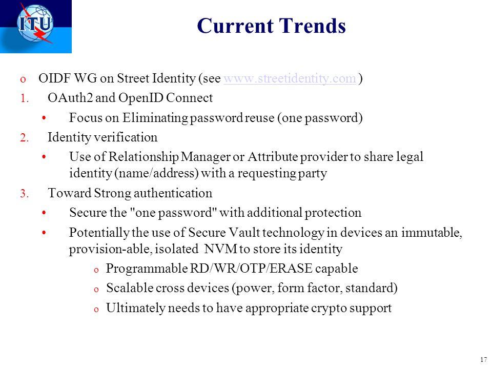 Current Trends o OIDF WG on Street Identity (see www.streetidentity.com )www.streetidentity.com 1.