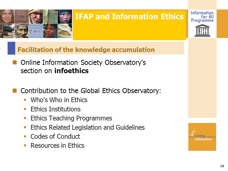 Title :: Date 19 Facilitation of the knowledge accumulation Online Information Society Observatory's section on infoethics Contribution to the Global
