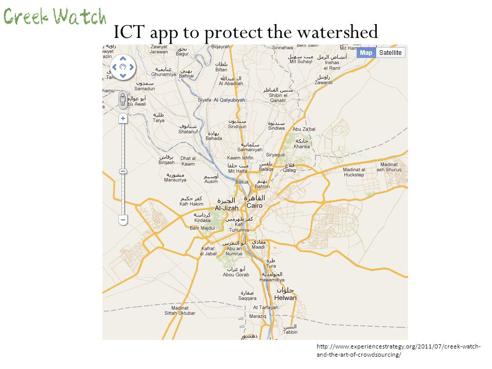 ICT app to protect the watershed http://www.experiencestrategy.org/2011/07/creek-watch- and-the-art-of-crowdsourcing/