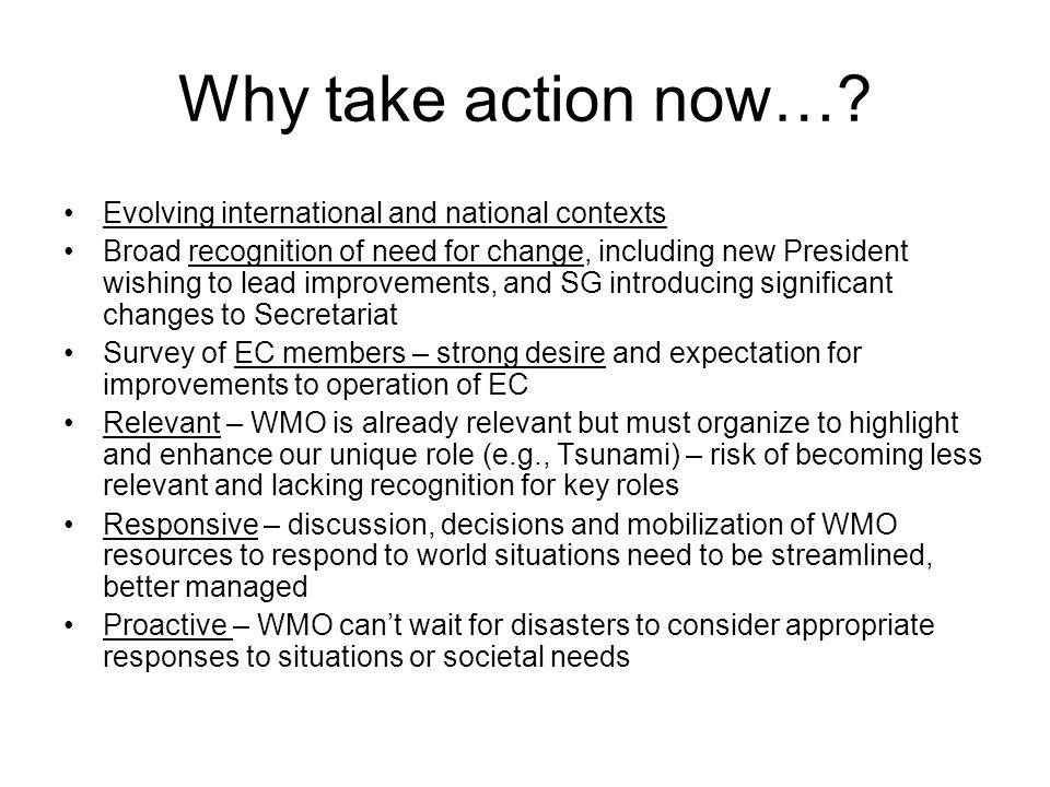 Why take action now….
