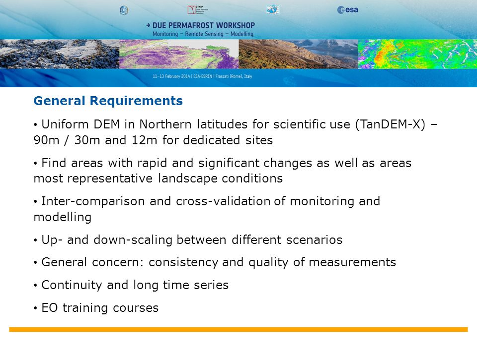 Polar Space Task Group General Requirements Uniform DEM in Northern latitudes for scientific use (TanDEM-X) – 90m / 30m and 12m for dedicated sites Fi