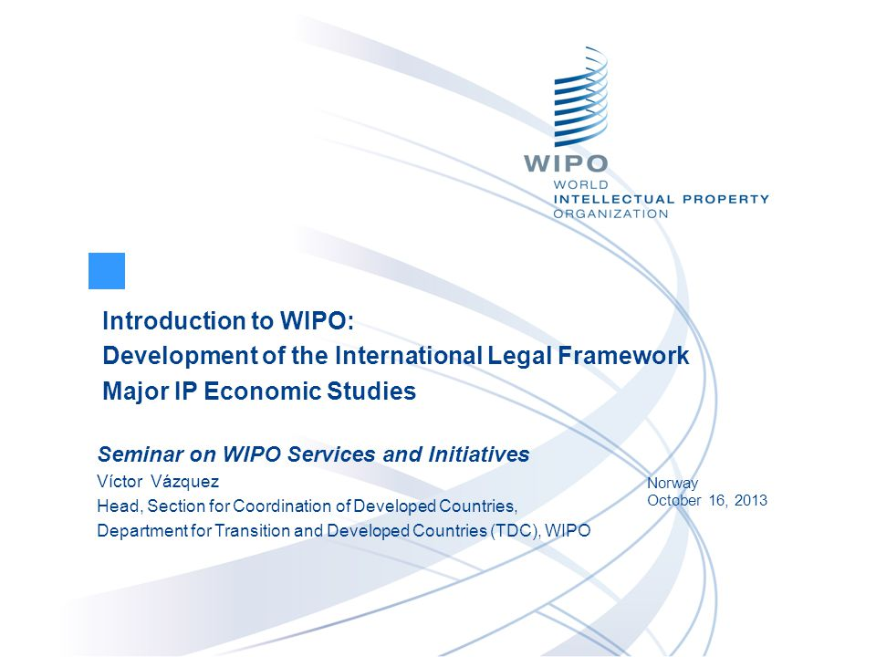 INTELLECTUAL PROPERTY AND TRADITIONAL KNOWLEDGE, ACCESS TO GENETIC RESOURCES AND FOLKORE STATUS : Maturing process - common objectives/core principles  Draft texts have been prepared on the three issues  WIPO General Assembly 2013 was invited to take stock of and consider the 3 texts, progress made and decide on convening a diplomatic conference  The GA has extended the mandate of the IGC for the biennium 2013- 2014.