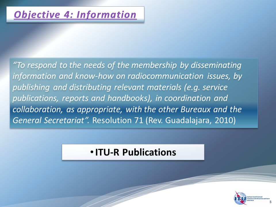 """To respond to the needs of the membership by disseminating information and know-how on radiocommunication issues, by publishing and distributing rele"