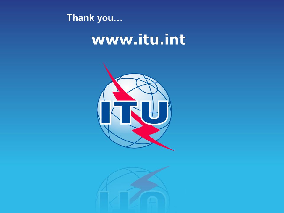 www.itu.int Thank you…