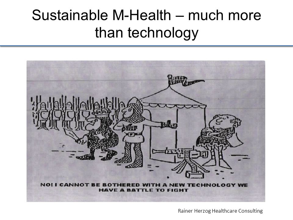 Rainer Herzog Healthcare Consulting Sustainable M-Health – much more than technology