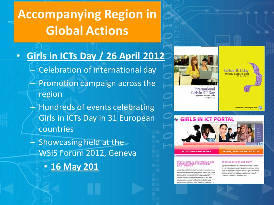 Accompanying Region in Global Actions Girls in ICTs Day / 26 April 2012 – Celebration of international day – Promotion campaign across the region – Hu
