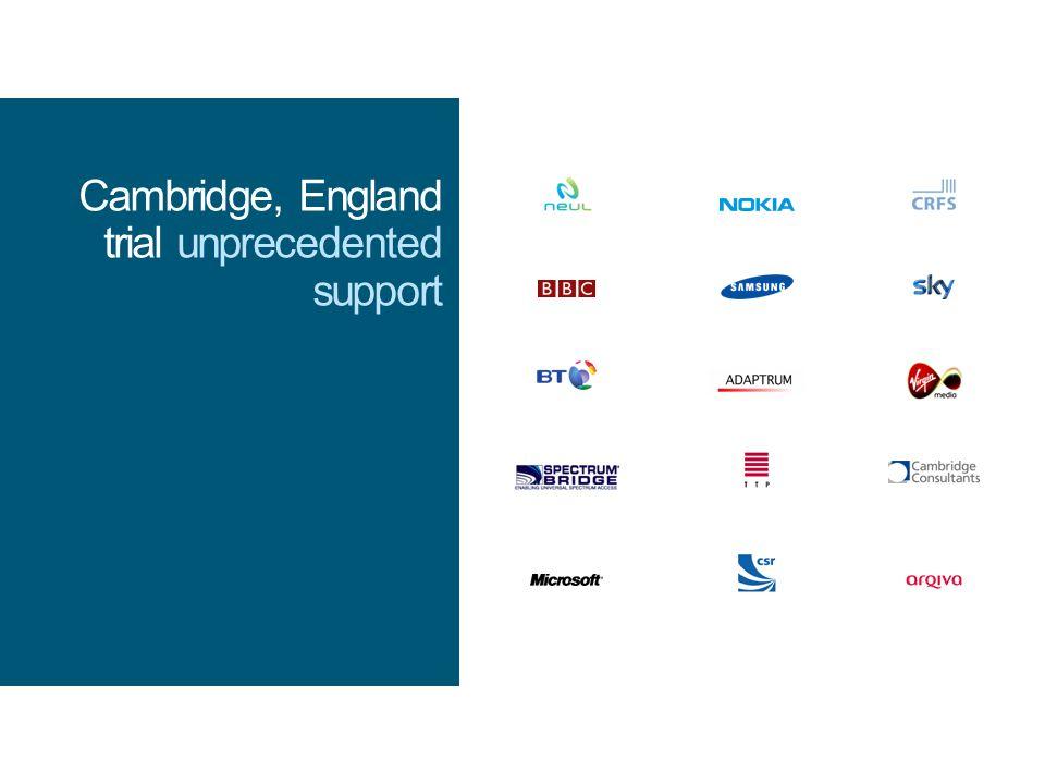 Cambridge, England trial unprecedented support