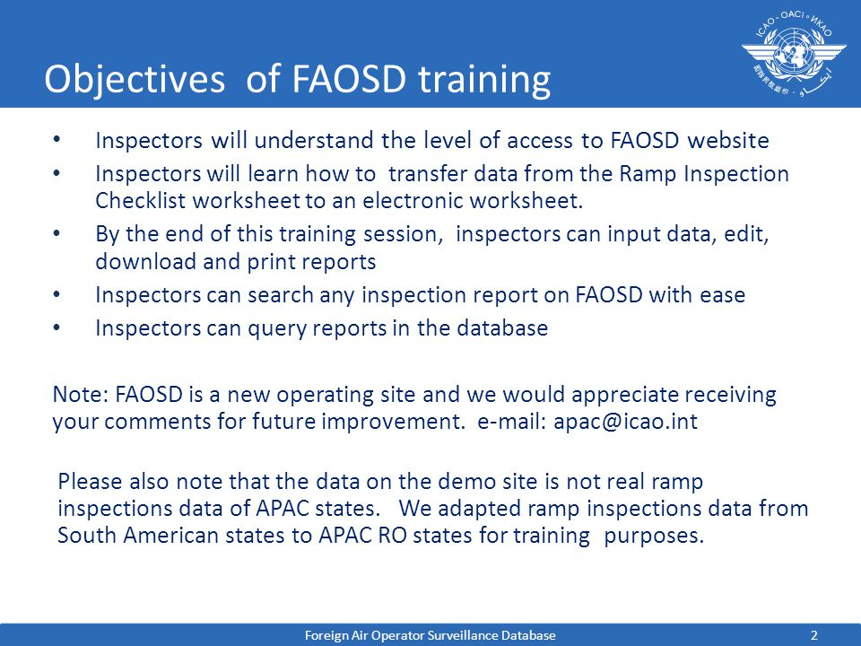 2 Objectives of FAOSD training Inspectors will understand the level of access to FAOSD website Inspectors will learn how to transfer data from the Ramp Inspection Checklist worksheet to an electronic worksheet.
