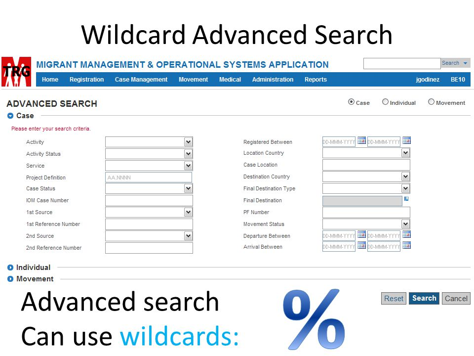 Wildcard Advanced Search Advanced search Can use wildcards: