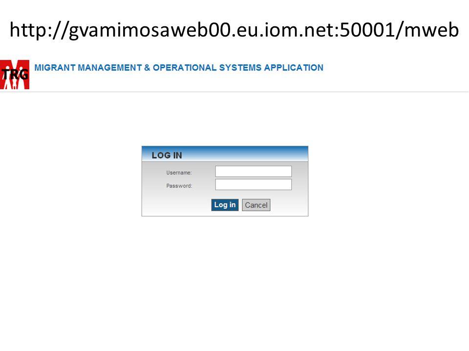 http://gvamimosaweb00.eu.iom.net:50001/mweb