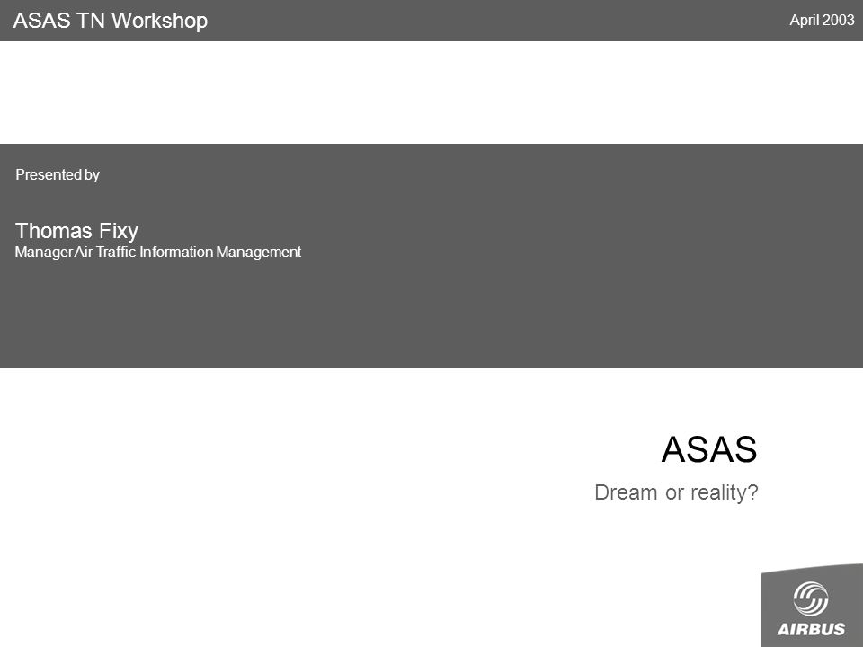 ASAS Dream or reality.