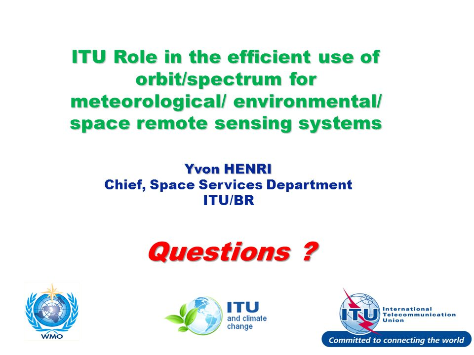 International Telecommunication Union Questions .