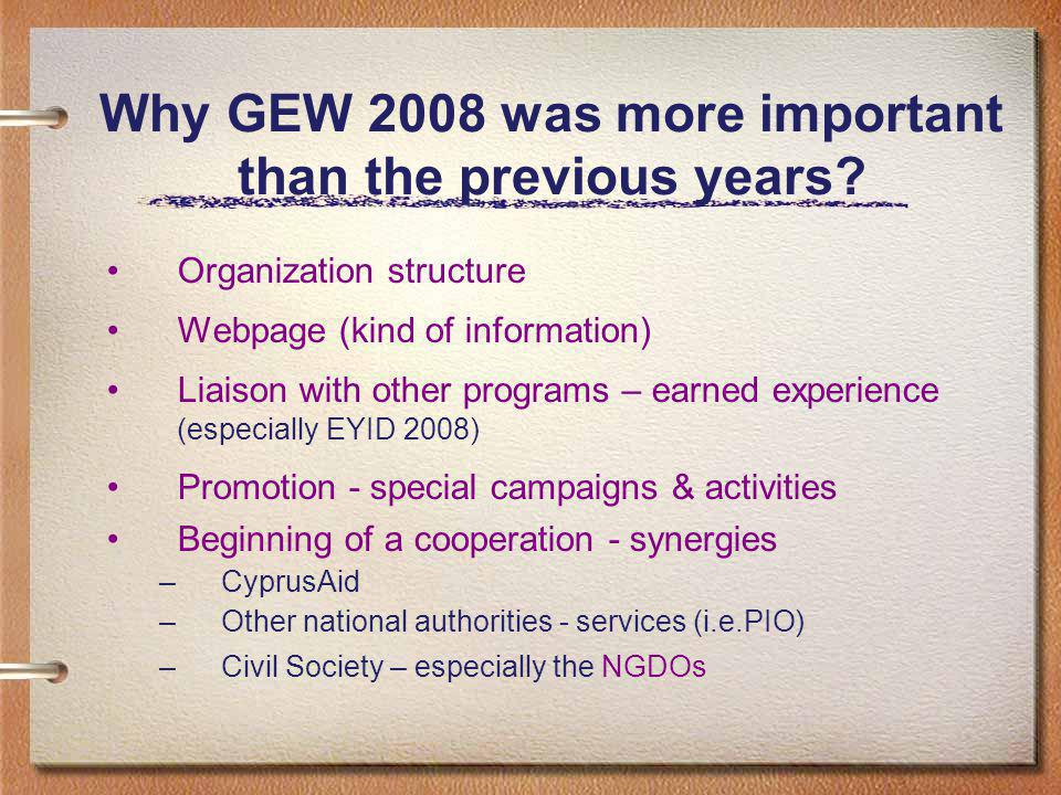 Why GEW 2008 was more important than the previous years.