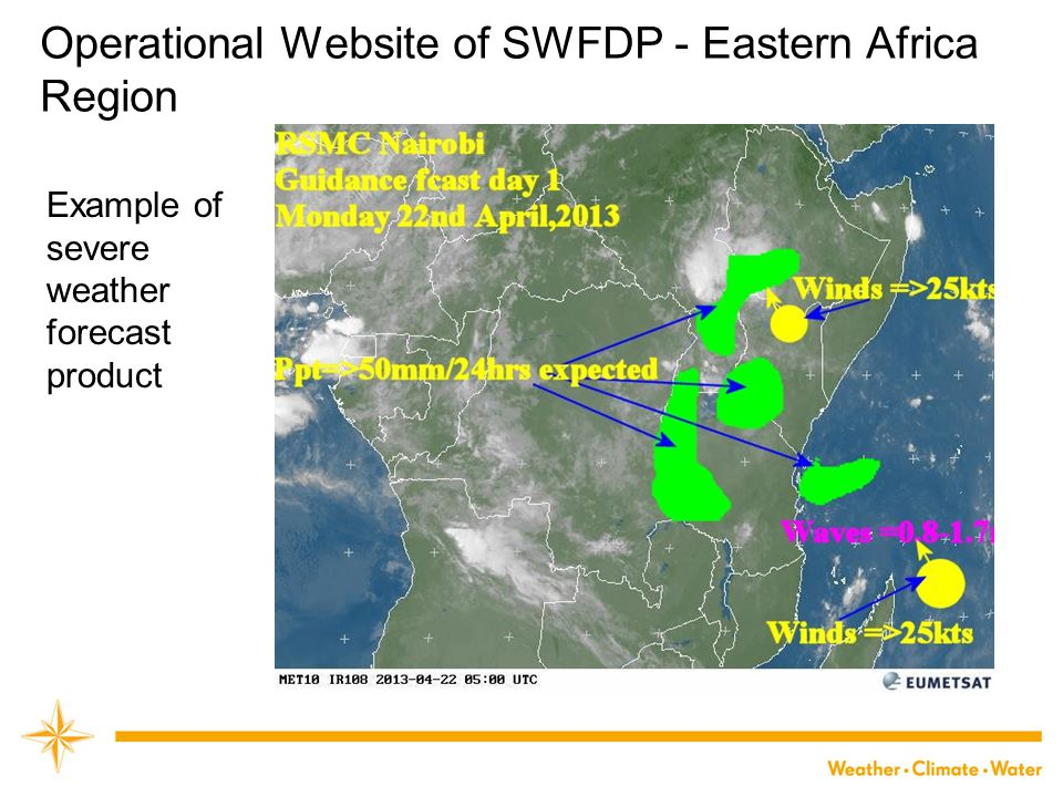 Operational Website of SWFDP - Eastern Africa Region Example of severe weather forecast product